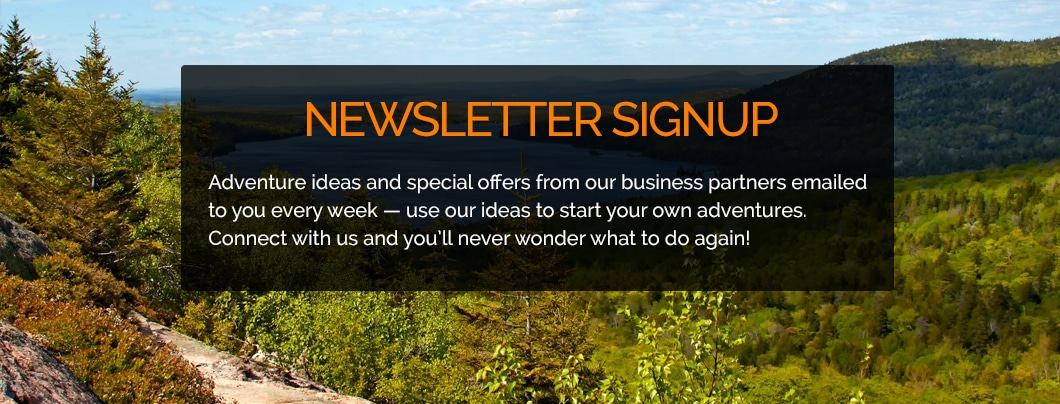 Subscribe to the Activity Maine newsletter