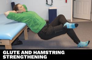 Glute & hamstring strengthening