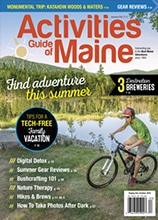 View the Activities Guide of Maine, Summer 2018 Issue
